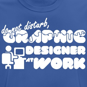 Do not disturb, graphic designer at work - Men's Breathable T-Shirt