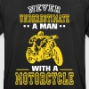 UNDERESTIMATE NEVER A MAN AND HIS MOTORCYCLE. - Men's Breathable T-Shirt