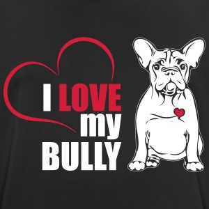 I LOVE MY BULLY - Men's Breathable T-Shirt