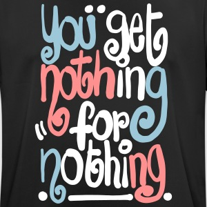 Nothing 4 nothing - Men's Breathable T-Shirt