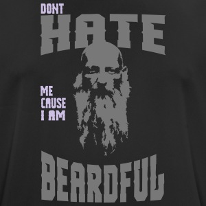 HATE ME NE CAUSE JE SUIS BEARDFUL! - T-shirt respirant Homme