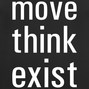 Move think exist - Men's Breathable T-Shirt