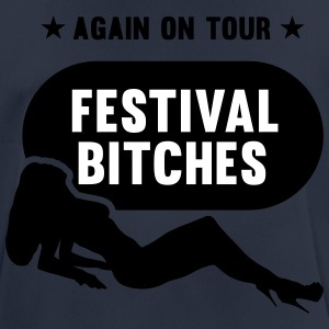 Festival Bitches weer on Tour - Festival - Party - mannen T-shirt ademend