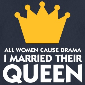 I Married A Drama Queen! - Men's Breathable T-Shirt