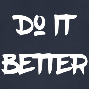 Do it better - Men's Breathable T-Shirt