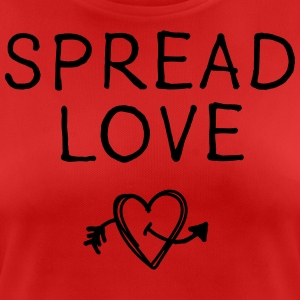 Spread Love - Frauen T-Shirt atmungsaktiv