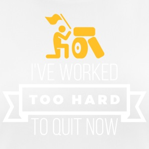 I've Worked Too Hard To Quit Now - Women's Breathable T-Shirt