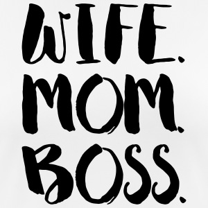 WIFE. MOM. BOSS - Frauen T-Shirt atmungsaktiv