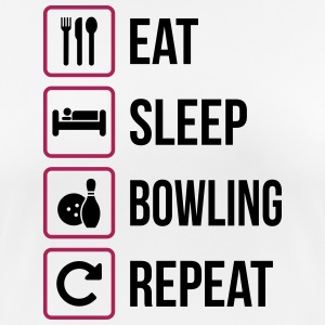 Eat Sleep Bowling Repeat - Frauen T-Shirt atmungsaktiv