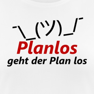 The plan goes off without a plan - Women's Breathable T-Shirt