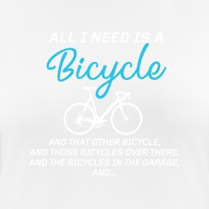 All I need is a Bicycle - Women's Breathable T-Shirt