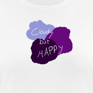 Cloudy but happy - Women's Breathable T-Shirt