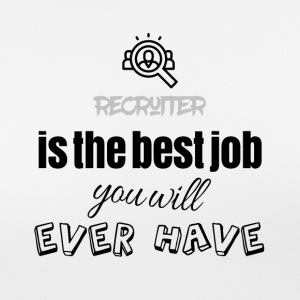 Recruiter is the best job you will ever have - Women's Breathable T-Shirt