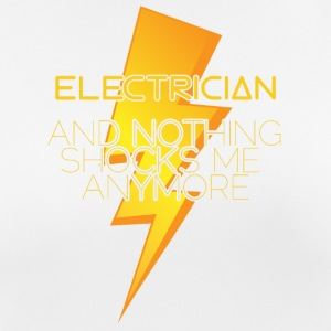 Electrician: Electrician and nothing shocks me - Women's Breathable T-Shirt
