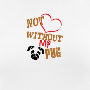 1not without my pug - Women's Breathable T-Shirt