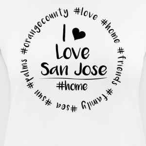 I love San Jose - Orange County - Frauen T-Shirt atmungsaktiv
