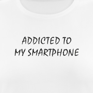 Addicted to my smartphone - Women's Breathable T-Shirt