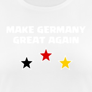 Make Germany Great Again - Frauen T-Shirt atmungsaktiv
