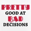 Pretty good at bad decisions - Women's Breathable Tank Top