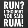 Run? I Thought They Said Rum! - Women's Breathable Tank Top