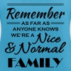 Remember we're a nice and normal family - Women's Breathable Tank Top