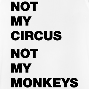 not my circus not my monkeys - Men's Breathable Tank Top