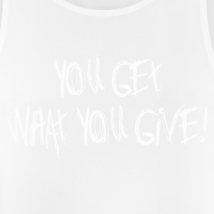 YOU GET WHAT YOU GIVE! - White - Men's Breathable Tank Top