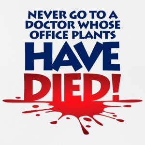 Never Go To A Doctor Whose Office Plants Have Died - Men's Breathable Tank Top