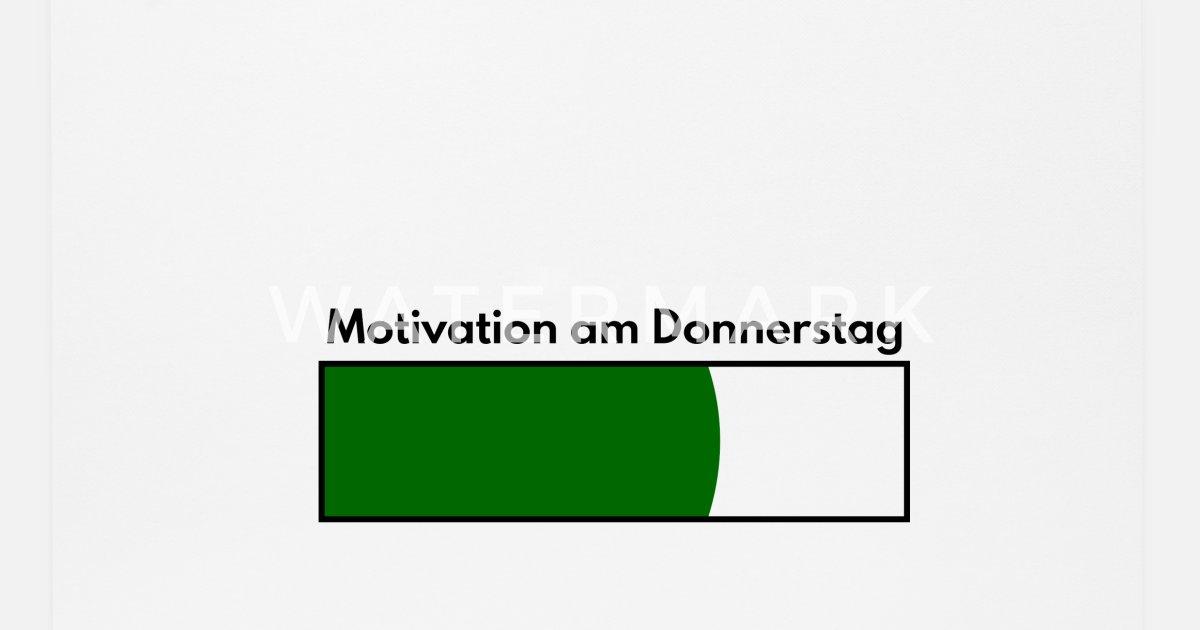 Motivation Am Donnerstag Lustige Sprüche Geschenk Mousepad Spreadshirt