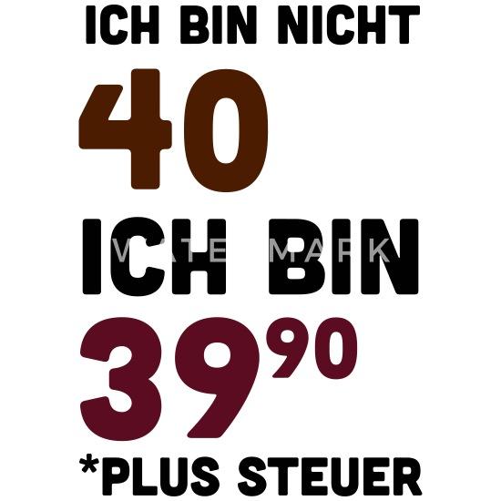 40 Geburtstag Lustige Sprueche