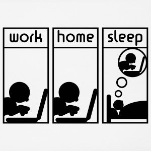 Computerfreak (work - home - sleep)