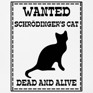 Wanted Schrödinger's Cat - Dead And Alive