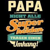 Superhelden Tragen Einen Umhang Papa Rahmenlos Lustig Geburtstag