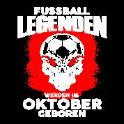 Oktober Geburtstag Fussball Legende De Manner Bio Pullover