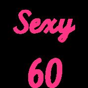 Sexy 60 Geburtstag Mug Spreadshirt
