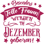 Dezember Geboren Frauen Geburtstag Von Bpetri Spreadshirt