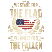 Stand for the Flag kneel for the Fallen 4. Juli US