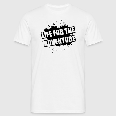 life for the adventure T-Shirts - Männer T-Shirt