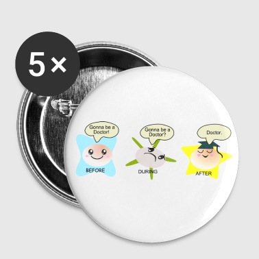 Medicine becoming a doctor student process Buttons - Buttons large 56 mm