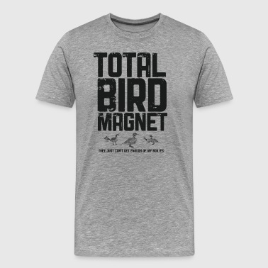 Total Bird Magnet Men's Fishing T-Shirt - Men's Premium T-Shirt