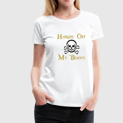hands off my booty white t-shirt - Women's Premium T-Shirt