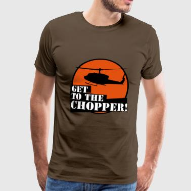 Get to the chopper T shirt - Men's Premium T-Shirt