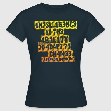 Stephen Hawking - Intelligence  - Women's T-Shirt