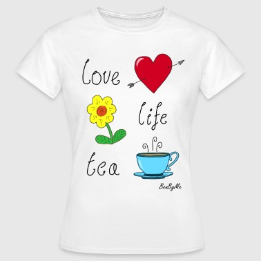 Love Life Tea - Women's T-Shirt