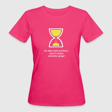 Motivation - Frauen Bio-T-Shirt