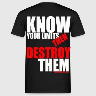 KNOW YOUR LIMITS  - Men's T-Shirt