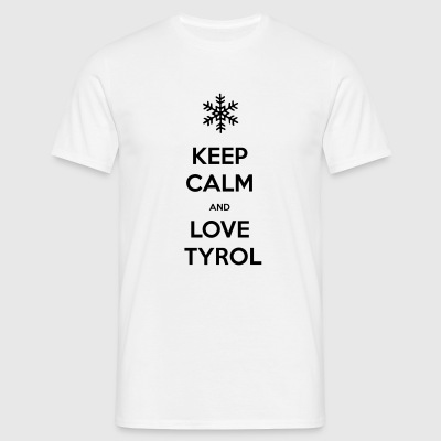 KEEP CALM AND LOVE TYROL T-SHIRT - Männer T-Shirt