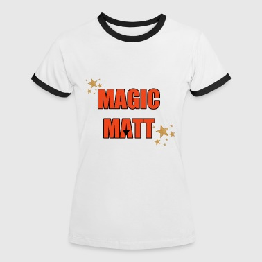 Magic Matt T-Shirts - Women's Ringer T-Shirt