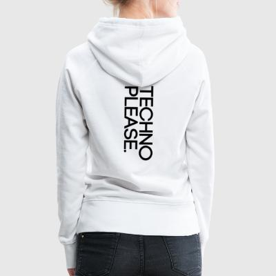 Techno Please - Frauen Premium Hoodie