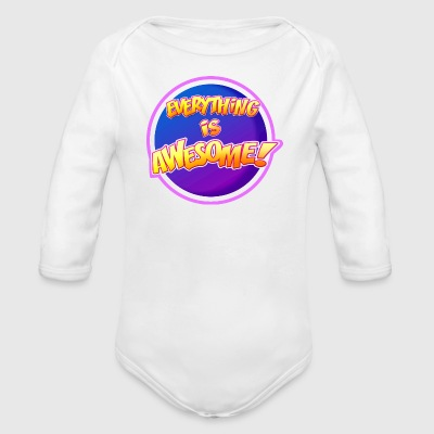 Everything is awesome!! - Organic Longsleeve Baby Bodysuit